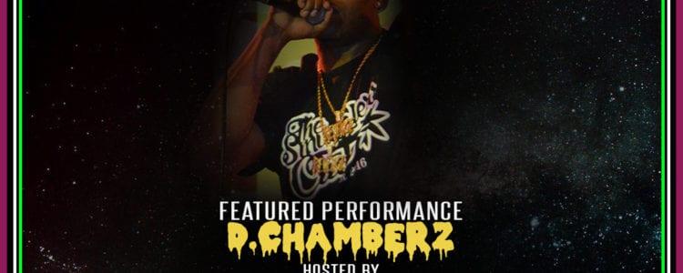 D.Chamberz @ The Well, Tonight!