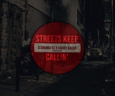 Streets Keep Callin New